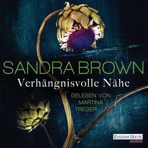 Verhängnisvolle Nähe von Brown,  Sandra, Göhler,  Christoph, Treger,  Martina