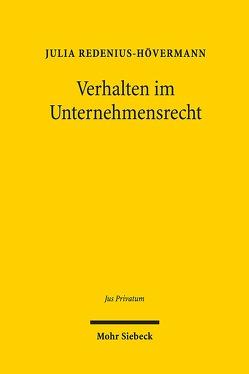 Verhalten im Unternehmensrecht von Redenius-Hövermann,  Julia