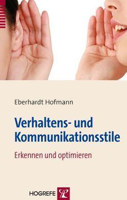 Verhaltens- und Kommunikationsstile von Hofmann,  Eberhardt