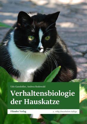 Verhaltensbiologie der Hauskatze von Ganslosser,  Udo, Rodewald,  Andrea