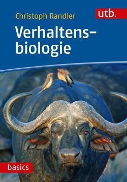 Verhaltensbiologie von Randler,  Christoph