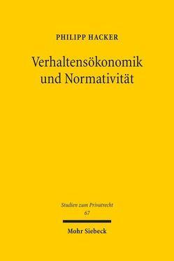 Verhaltensökonomik und Normativität von Hacker,  Philipp