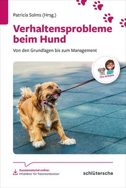 Verhaltensprobleme beim Hund von Solms,  Dr. med. vet. Patricia