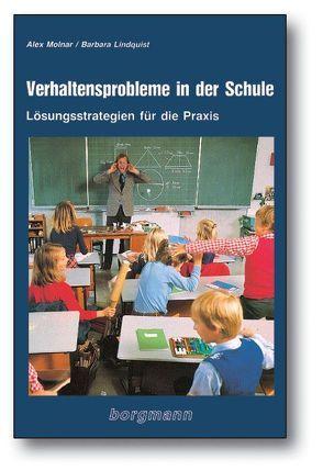 Verhaltensprobleme in der Schule von Lindquist,  Barbara, Molnar,  Alex