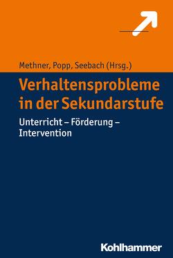 Verhaltensprobleme in der Sekundarstufe von Methner,  Andreas, Popp,  Kerstin, Seebach,  Barbara