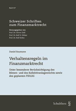 Verhaltensregeln im Finanzmarktrecht von Baumann,  Daniel