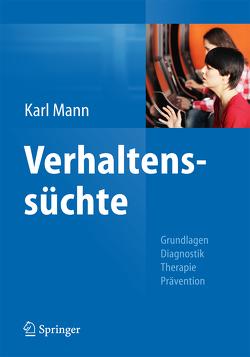 Verhaltenssüchte von Mann,  Karl