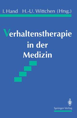 Verhaltenstherapie in der Medizin von Hand,  Iver, Wittchen,  Hans-Ulrich