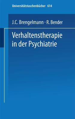 Verhaltenstherapie in der Psychiatrie von American Psychiatric Association, Bender,  R., Brengelmann,  J.C.