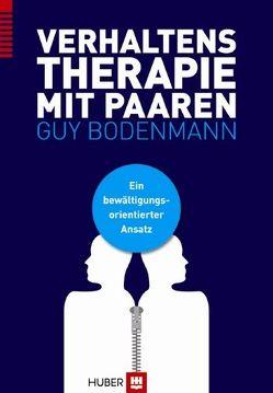 Verhaltenstherapie mit Paaren von Bodenmann,  Guy