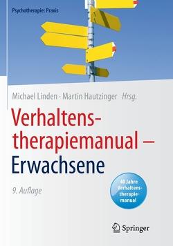 Verhaltenstherapiemanual – Erwachsene von Hautzinger,  Martin, Linden,  Michael