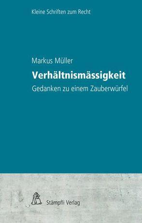 Verhältnismässigkeit von Mueller,  Markus