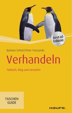 Verhandeln von Schott,  Barbara, Troczynski,  Peter