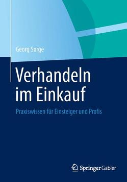Verhandeln im Einkauf von Sorge,  Georg