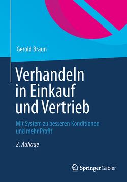 Verhandeln in Einkauf und Vertrieb von Braun,  Gerold