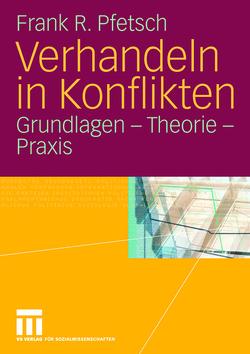 Verhandeln in Konflikten von Pfetsch,  Frank R.