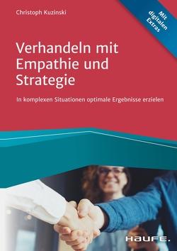 Verhandeln mit Empathie und Strategie von Kuzinski,  Christoph