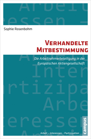 Verhandelte Mitbestimmung von Rosenbohm,  Sophie