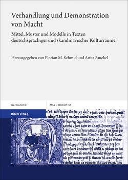 Verhandlung und Demonstration von Macht von Sauckel,  Anita, Schmid,  Florian M.