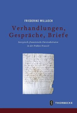 Verhandlungen, Gespräche, Briefe von Willasch,  Friederike