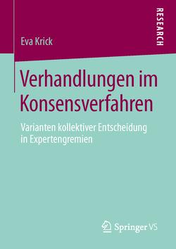 Verhandlungen im Konsensverfahren von Krick,  Eva