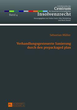 Verhandlungsgesteuerte Sanierung durch den prepackaged plan von Müller,  Sebastian