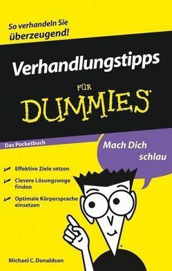 Verhandlungstipps für Dummies Das Pocketbuch von Donaldson,  Michael C., Thoma,  Daniela