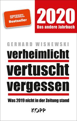 verheimlicht – vertuscht – vergessen 2020 von Wisnewski,  Gerhard