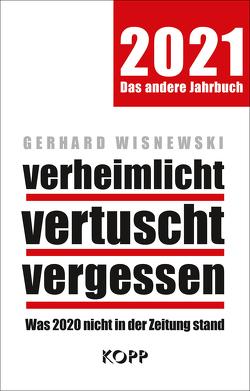 verheimlicht – vertuscht – vergessen 2021 von Wisnewski,  Gerhard