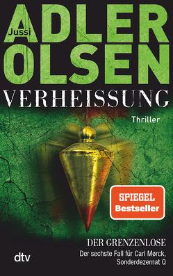 Verheißung, Der Grenzenlose von Adler-Olsen,  Jussi, Thiess,  Hannes
