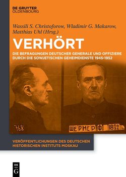 Verhört von Christoforow,  Vasilij Stepanowitsch, Makarow,  Vladimir Gennadjewitsch, Uhl,  Matthias