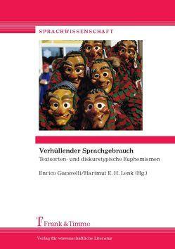 Verhüllender Sprachgebrauch von Garavelli,  Enrico, Lenk,  Hartmut E. H.