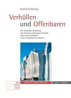 Verhüllen und Offenbaren von Meiering,  Dominik M.
