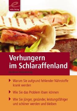 Verhungern im  Schlaraffenland von Hammering,  Andreas