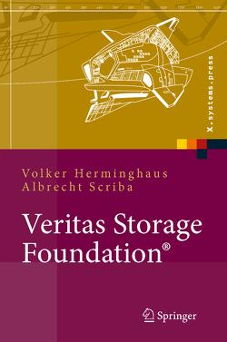 Veritas Storage Foundation® von Herminghaus,  Volker, Scriba,  Albrecht