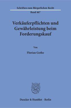 Verkäuferpflichten und Gewährleistung beim Forderungskauf. von Gothe,  Florian