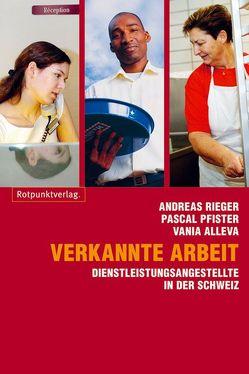 Verkannte Arbeit von Alleva,  Vania, Pfister,  Pascal, Rieger,  Andreas