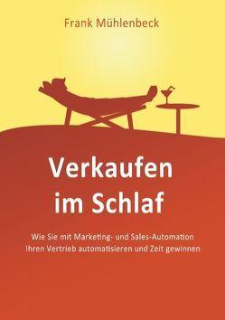 Verkaufen im Schlaf von Mühlenbeck,  Frank