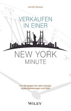 Verkaufen in einer New York Minute von Bischoff,  Ursula, Gluckow,  Jennifer