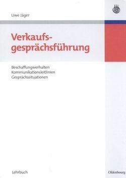 Verkaufsgesprächsführung von Jäger,  Uwe