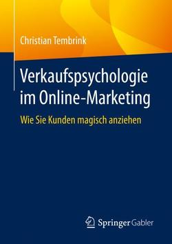 Verkaufspsychologie im Online-Marketing von Tembrink,  Christian