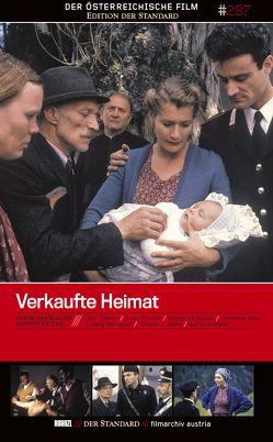 Verkaufte Heimat Teil 1 – 4 von Brandauer,  Karin, Friedel,  Gernot