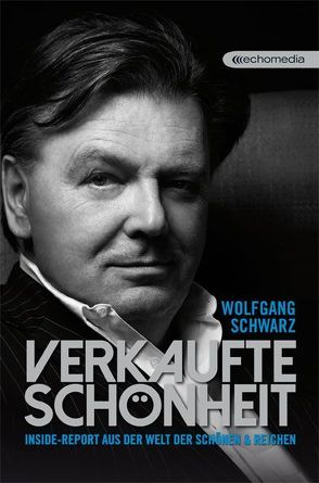 Verkaufte Schönheit von Biron,  Georg, Schwarz,  Wolfgang