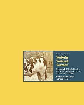 Verkehr Verkauf Verzehr von Bohländer,  Patrick, Friedrich,  Gudrun, Schiesser,  Gerhard