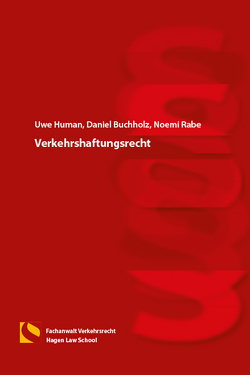 Verkehrshaftungsrecht von Buchholz,  Daniel, Human,  Uwe, Rabe,  Noemi