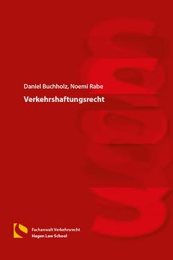 Verkehrshaftungsrecht von Buchholz,  Daniel, Rabe,  Noemi