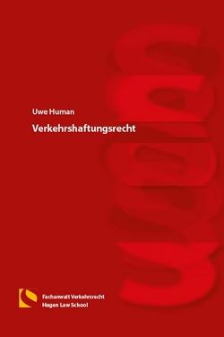 Verkehrshaftungsrecht von Gräfin von Schlieffen,  Katharina, Human,  Uwe, Zwiehoff,  Gabriele