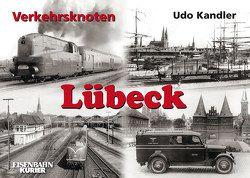 Verkehrsknoten Lübeck von Kandler,  Udo
