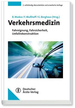 Verkehrsmedizin von Berghaus,  Günter, Madea,  Burkhard, Mußhoff,  Frank