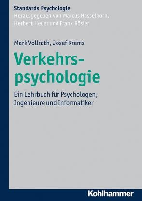 Verkehrspsychologie von Hasselhorn,  Marcus, Heuer,  Herbert, Krems,  Josef F., Roesler,  Frank, Vollrath,  Mark